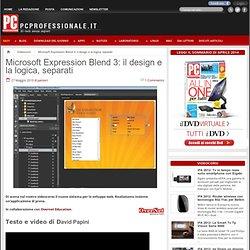 Microsoft Expression Blend 3 il design e la logica, separati PC Professionale