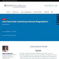 Are Courts Re-inventing Internet Regulation?