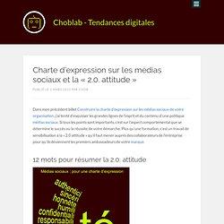 """Charte d'expression sur les médias sociaux et la """"2.0. attitude"""""""