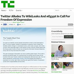 Twitter Alludes To WikiLeaks And #Egypt In Call For Freedom Of Expression