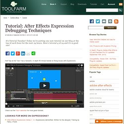 Toolfarm: After Effects Expression Debugging Techniques