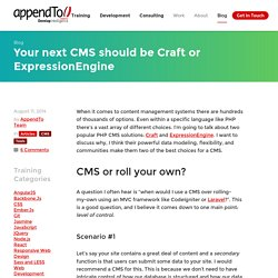 Your next CMS should be Craft or ExpressionEngine