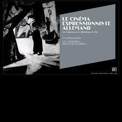 Le Cinéma Expressionniste Allemand , Une Exposition de la Bibliothèque du Film