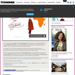 Langue Française : Les expressions imagées d'Afrique francophone
