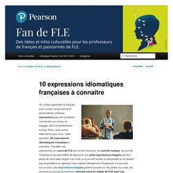 10 expressions idiomatiques françaises à connaitre