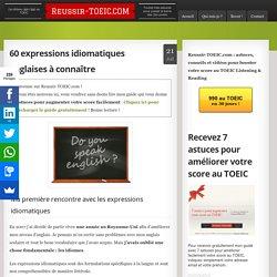 60 expressions idiomatiques anglaises à connaître