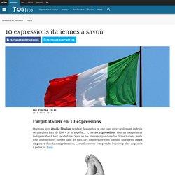 10 expressions italiennes à savoir