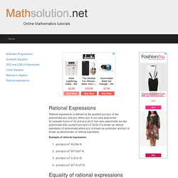 Rational expressions and solution with example-mathematics tutorials-algebra on mathsolution.net