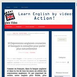 10 Expressions anglaises courantes et basiques à connaître pour parler plus naturellement