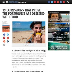 19 expressions that prove the Portuguese are food obsessed
