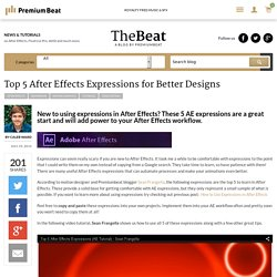Top 5 After Effects Expressions for Better Designs - The Beat: A Blog by PremiumBeat