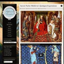 Savoir Parler Médiéval : Quelques Expressions