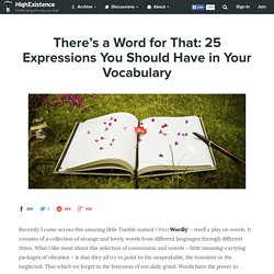 There's a Word for That: 25 Expressions You Should Have in Your Vocabulary