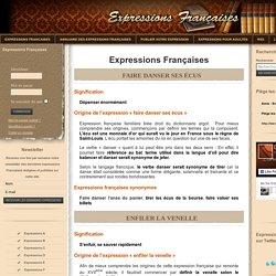 Expressions Francaises, dictons. Définition signification et origines des expressions Françaises