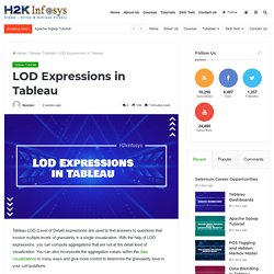 LOD Expressions in Tableau - H2kinfosys Blog