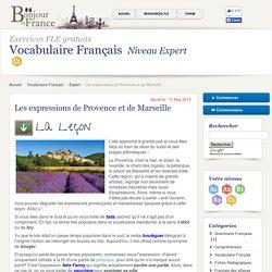 Les expressions de Provence et de Marseille - Expert