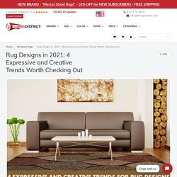 4 Expressive and Creative Trending Rug Designs Ideas