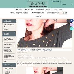 TOP EXPRESSO, patron de couture gratuit