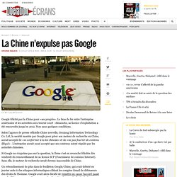 La Chine n'expulse pas Google