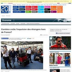 Combien coûte l'expulsion des étrangers hors de France?
