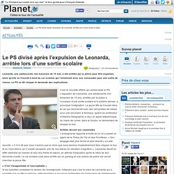 Le PS divisé après l'expulsion de Leonarda, arrêtée lors d'une sortie scolaire