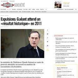 Expulsions: Guéant attend un «résultat historique» en 2011