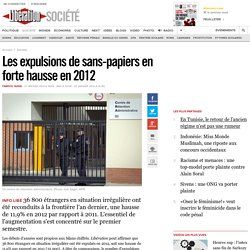 Les expulsions de sans-papiers en forte hausse en 2012