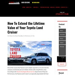 How To Extend the Lifetime Value of Your Toyota Land Cruiser