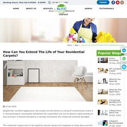 How Can You Extend The Life of Your Residential Carpets?