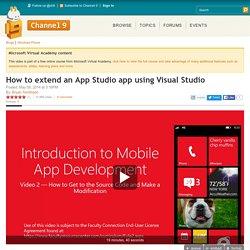 How to extend an App Studio app using Visual Studio