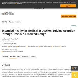 Extended Reality in Medical Education: Driving Adoption through Provider-Centered Design - FullText - Digital Biomarkers 2019, Vol. 3, No. 1