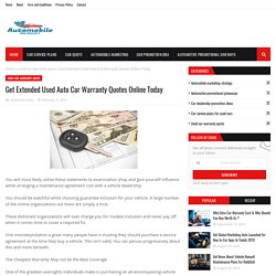 Get Extended Used Auto Car Warranty Quotes Online Today