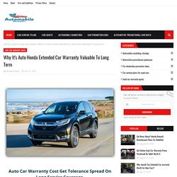 Why It's Auto Honda Extended Car Warranty Valuable To Long Term