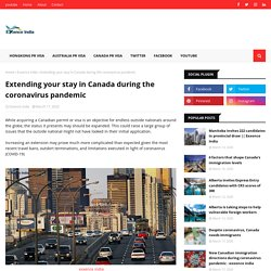 Extending your stay in Canada during the coronavirus pandemic