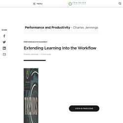 Extending Learning Into the Workflow