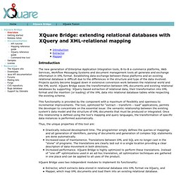 XQuare Bridge: extending relational databases with XQuery and XML-relational mapping
