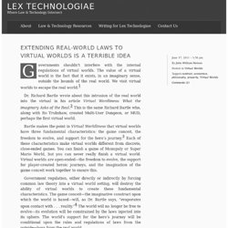 Extending real-world laws to virtual worlds is a terrible idea – Lex Technologiae