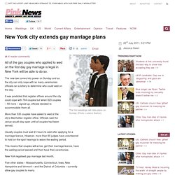 New York city extends gay marriage plans