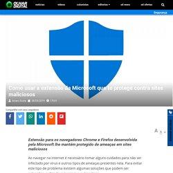 o usar a extensão da Microsoft que te protege contra sites maliciosos