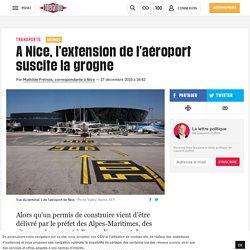 A Nice, l'extension de l'aéroport suscite la grogne
