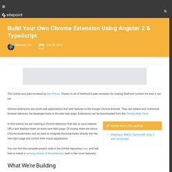 Build Your Own Chrome Extension Using Angular 2 & TypeScript
