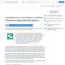 1)Extension Legacy Browser Support - Aide Google Chrome Enterprise
