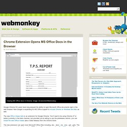 Chrome Extension Opens MS Office Docs in the Browser
