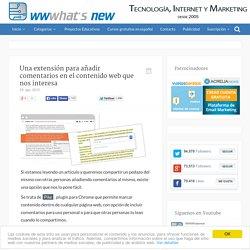 Una extensión para añadir comentarios en el contenido web que nos interesa