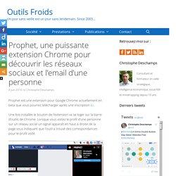 Prophet, une extension Chrome pour découvrir les réseaux sociaux d'une personne