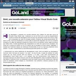 Gimli, une nouvelle extension pour l'éditeur Visual Studio Code destinée aux développeurs front-end