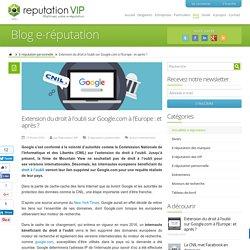 Extension du droit à l'oubli surGoogle.comà l'Europe : et après