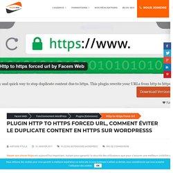 Force HTTP to HTTPS : Extension Anti-duplicate Content WordPress