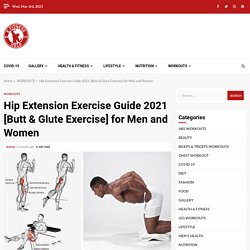 Hip Extension Exercise Guide [Butt & Glute]