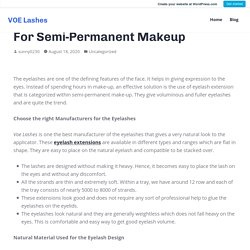 Extension For The Eyelashes Perfect For Semi-Permanent Makeup – VOE Lashes